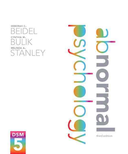 Abnormal Psychology + New Mypsychlab With Pearson Etext Access Card By Beidel, Deborah C./ Bulik, Cynthia M./ Stanley, Melinda A.